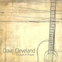 Dave Cleveland - Guitars in Prayer(CD)