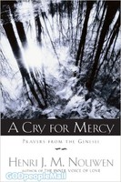 Cry for Mercy (PB): Prayers from the Genesee