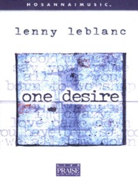 One Desire with Lenny leblanc (Tape)
