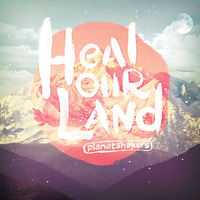 Planetshakers - Heal Our Land (CD DVD)