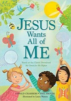 Jesus Wants All of Me: Based on the Classic Devotional My Utmost for His Highest (HB) - 나의 전부를 예수님께 원서