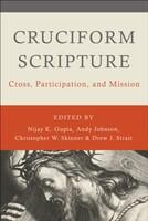 Cruciform Scripture: Cross, Participation, and Mission (Paperback)