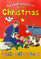 My Look and Point First Christmas Stick-a-Story Book (Series: My Look and Point) (PB)