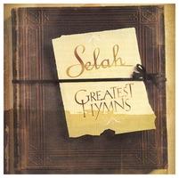 Selah - Greatest Hymns (CD)