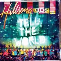 힐송 키즈 라이브워십 4 - Tell the World (CD)