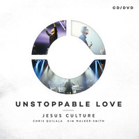 Jesus Culture Live Worship - Unstoppable Love (CD DVD)