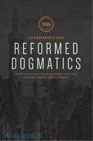 Reformed Dogmatics, Vol. 3: Christology (HB)