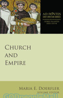 Church and Empire (Ad Fontes: Early Christian Sources)  (PB)