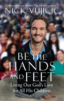 Be the Hands and Feet (HB): Living Out Gods Love for All His Children