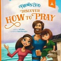 Friends with God Discover How to Pray (HB)