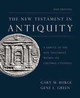 New Testament in Antiquity, 2d Ed.: A Survey of the New Testament within Its Cultural Contexts (양장본)