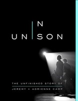 In Unison: The Unfinished Story of Jeremy and Adrienne Camp (소프트커버)
