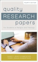 Quality Research Papers, 4th Ed.: For Students of Religion and Theology (Special) (소프트커버)