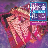 Worship without Words - Instrumental expressions of worship (CD)