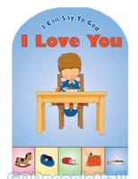 I Can Say to God, I Love You (Prayer (Board Books))