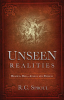 Unseen Realities: Heaven, Hell, Angels and Demons (PB)