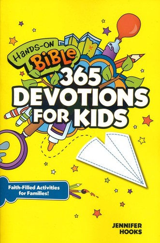 Hands-On Bible 365 Devotions for Kids: Faith-Filled Activities for Families (PB)