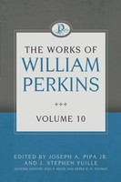 Works of William Perkins, Vol. 10 (양장본)