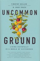 Uncommon Ground: Living Faithfully in a World of Difference (소프트커버)