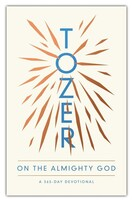 Tozer on the Almighty God: A 365-Day Devotional  (Paperback)