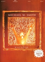 Michael W. Smith - Worship(악보)