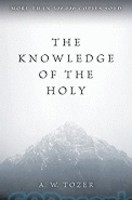 The Knowledge of the Holy - Reissue (PB)