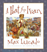A Hat for Ivan (HB, Picture Book)