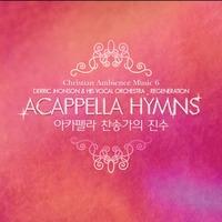 크리스천 환경음악 시리즈 6 - Acappella Hymns (CD)