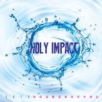 Holy Impact - 2013 화요성령집회 라이브워십 (CD)