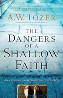 Dangers of a Shallow Faith (PB)