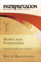 Money and Possessions (Interpretation: Resources for the Use of Scripture in the Church) (Paperback)