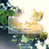 Salvation Worship 2집 - Rose Again (CD)