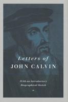 Letters of John Calvin (HB)