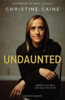 Undaunted: Daring to Do What God Calls You to Do (PB)