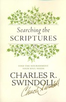 Searching the Scriptures: Find the Nourishment Your Soul Needs (Paperback)