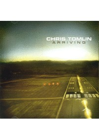 Chris Tomlin - Arriving(CD)