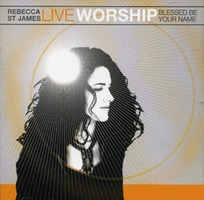 REBECCA ST JAMES - LIVE WORSHIP (CD)