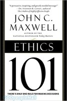 Ethics 101: What Every Leader Needs To Know (HB)