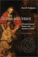 Stories with Intent, 2d Ed. (HB): A Comprehensive Guide to the Parables of Jesus