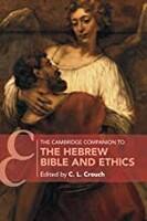 Cambridge Companion to the Hebrew Bible and Ethics (Cambridge Companions to Religion) (Paperback)