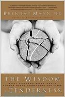 The Wisdom of Tenderness (PB)