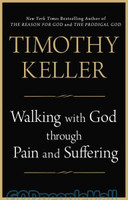 Walking with God through Pain and Suffering (PB)
