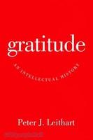 Gratitude: An Intellectual History (HB)