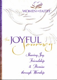 Women of Faith -The Joyful Sourney (Tape)