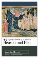 40 Questions About Heaven and Hell (PB)