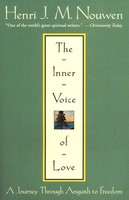 Inner Voice of Love: A Journey Through Anguish to Freedom (PB)