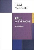 Paul for Everyone: 2 Corinthians, Reissue Ed. (PB)