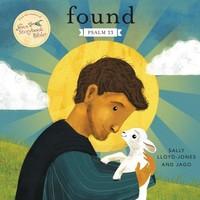Found: Psalm 23 (Jesus Storybook Bible) (Board Book)