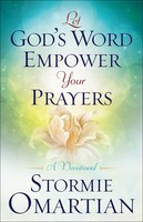 Let Gods Word Empower Your Prayers: A Devotional (PB)