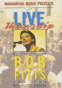 Bob Fitts밥 피츠 - Live Worship (Tape)